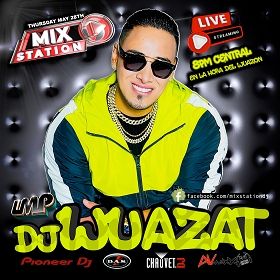 DJ Wuazat Live Stream Watch Party In Person at the Mix Station